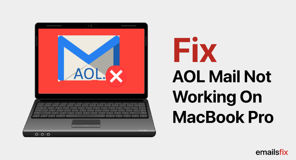 Fix AOL Mail Not Working On MacBook Pro