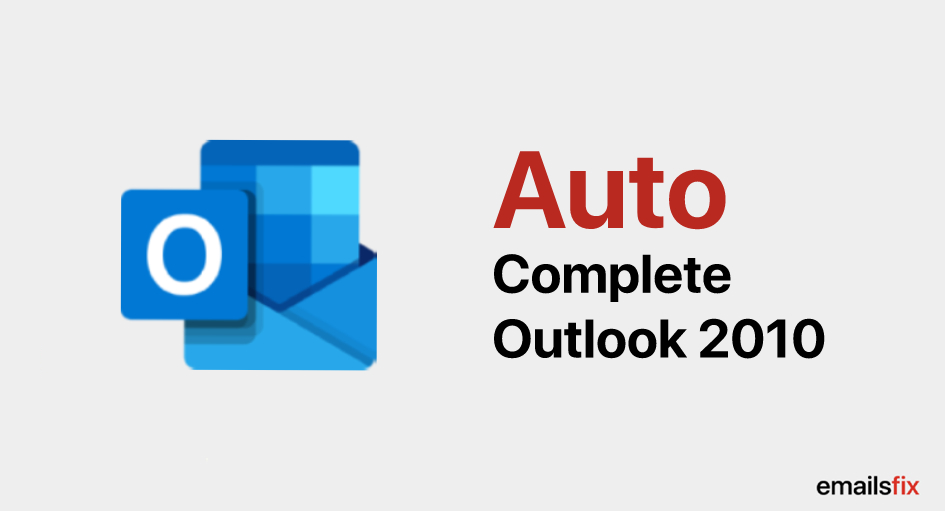Auto-Complete Outlook 2010 – Solution