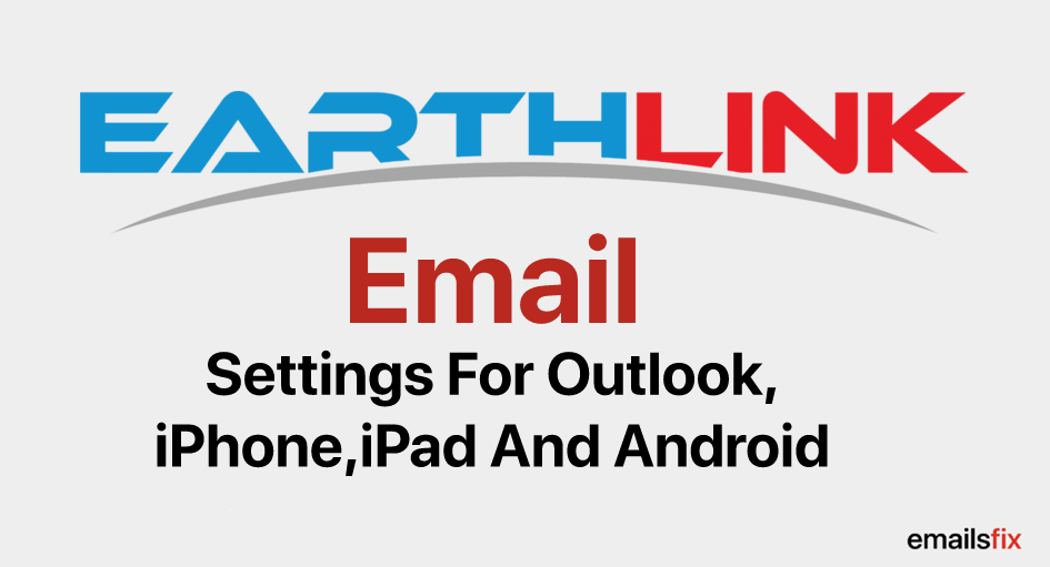EarthLink Email Settings