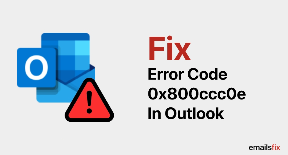 Error Code 0x800ccc0e In Outlook 2016 & 2013