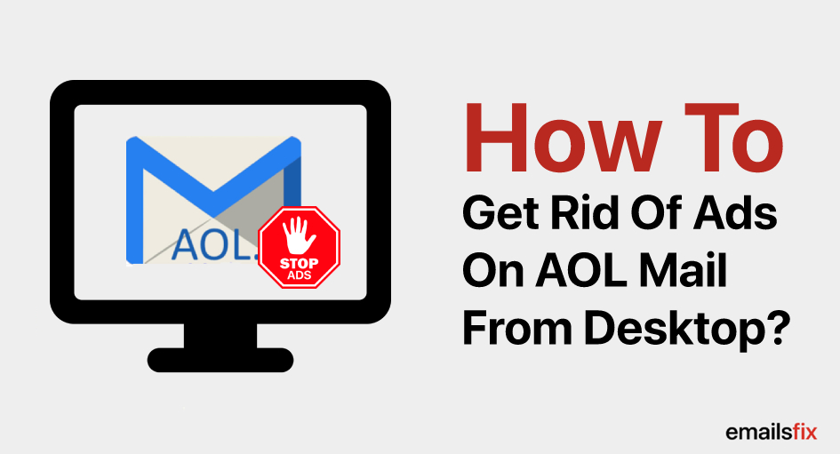 How To Get Rid Of Ads On AOL Mail From Desktop