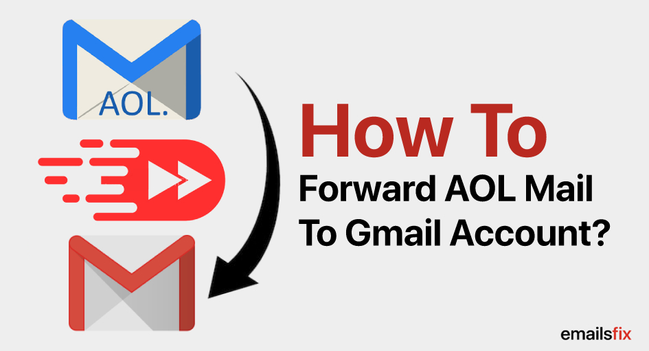 How To Forward AOL Mail To Gmail Account
