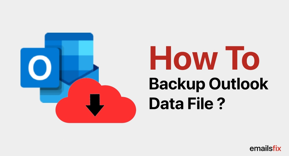 How to Backup Outlook Data File 2010?