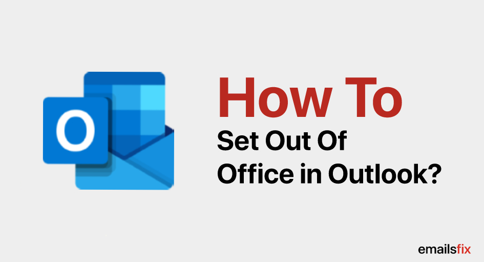 How to Set Out of Office in Outlook?
