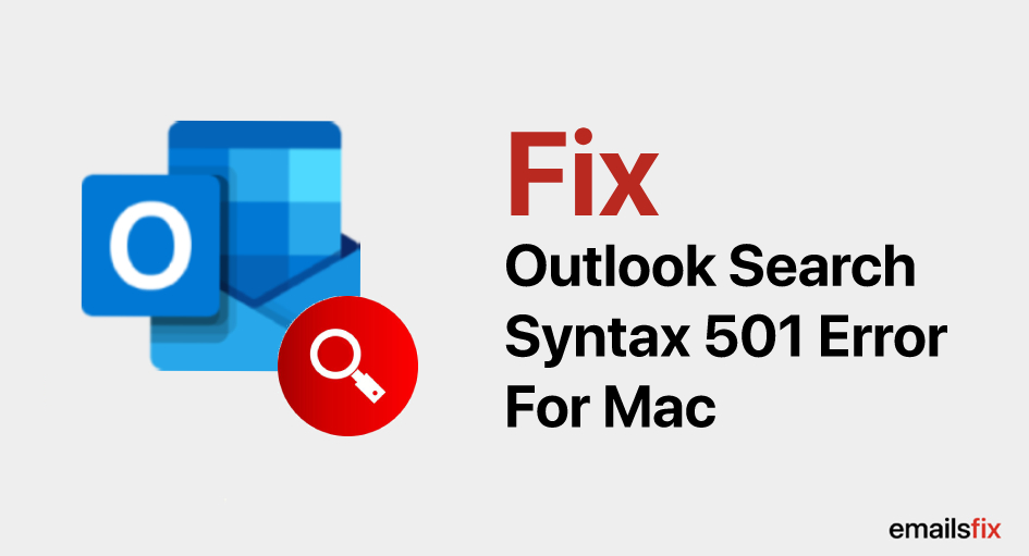 Fix Outlook Search Syntax 501 Error