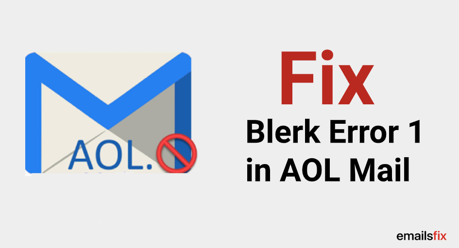 Fix Blerk Error 1 in AOL Mail