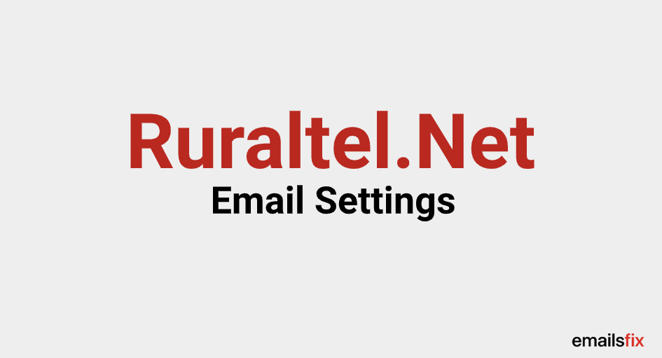 Ruraltel Email Settings