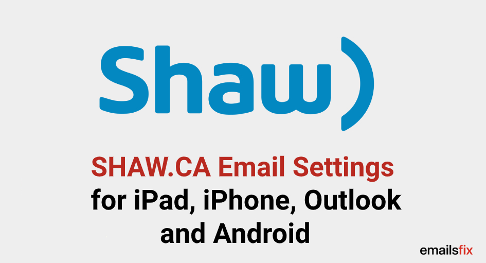 shaw.ca server settings