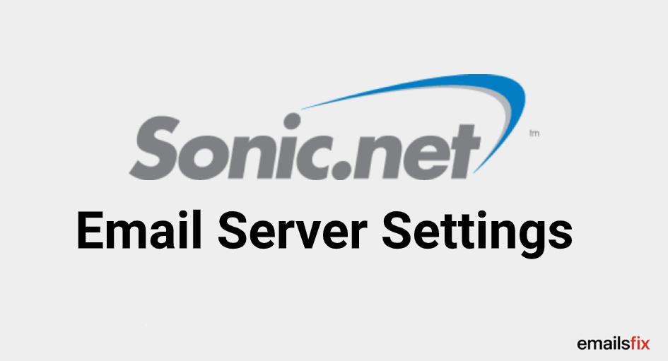 sonic net email server settings