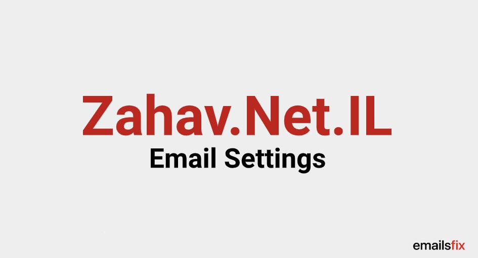 Zahav.Net.IL Email Settings