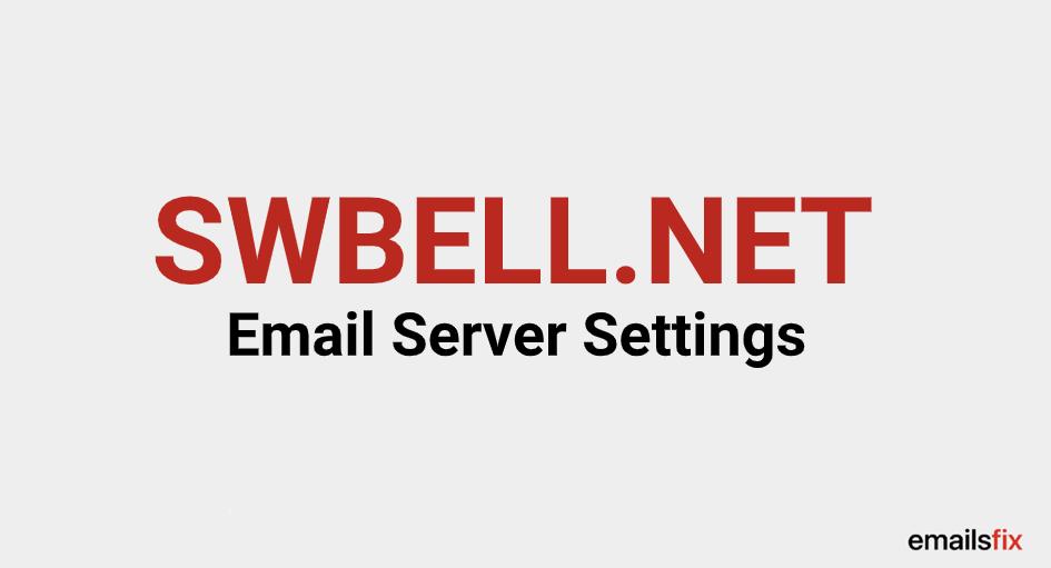 SWBELL.NET Email Server Settings