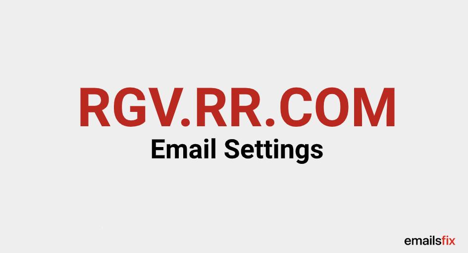 RGV.RR.COM Email Settings