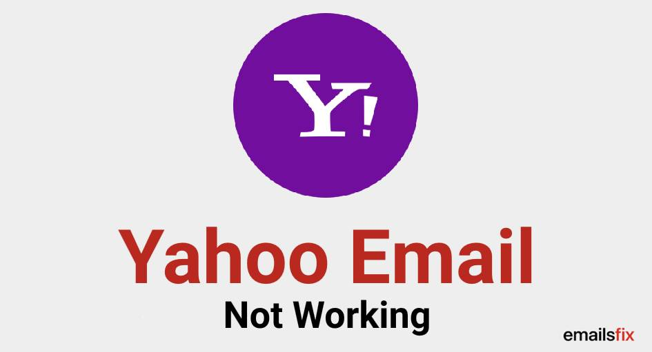 Yahoo Email Not Working
